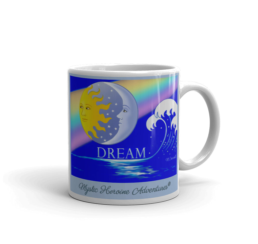 "The 11 oz ""Dream"" Mug"