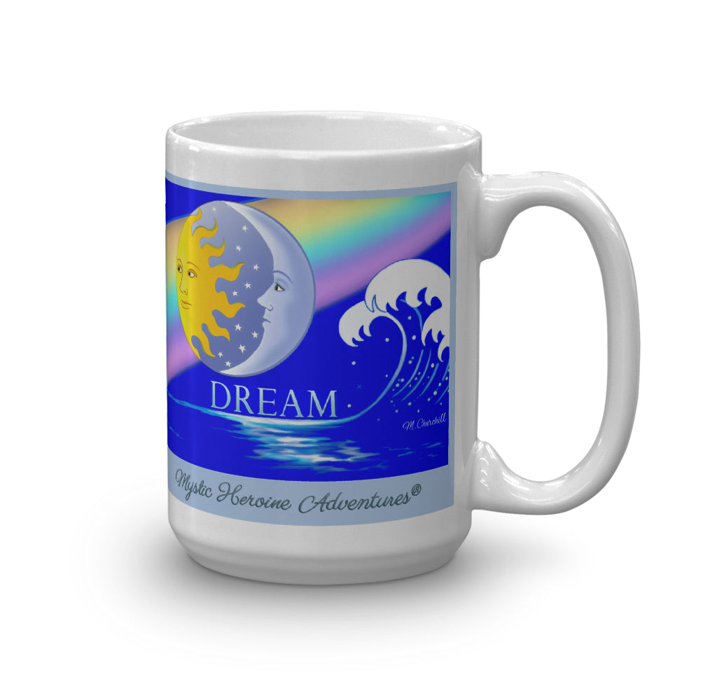 "The 15 oz ""Dream"" Mug"