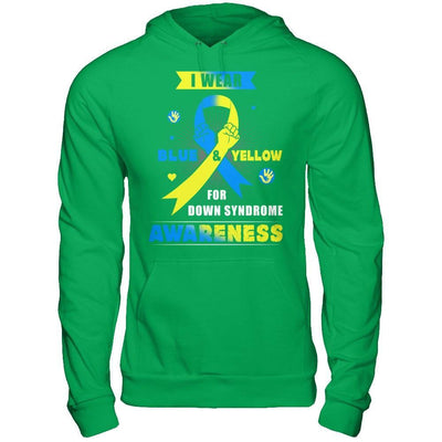 I Wear Blue And Yellow For Down Syndrome Awareness T-Shirt & Hoodie | Teecentury.com