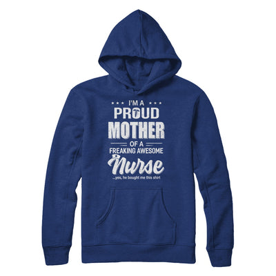 I'm A Proud Mother From Awesome Nurse Son Mom T-Shirt & Hoodie | Teecentury.com