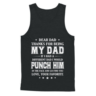 Dear Dad Thanks For Being My Dad Fathers Day T-Shirt & Hoodie | Teecentury.com