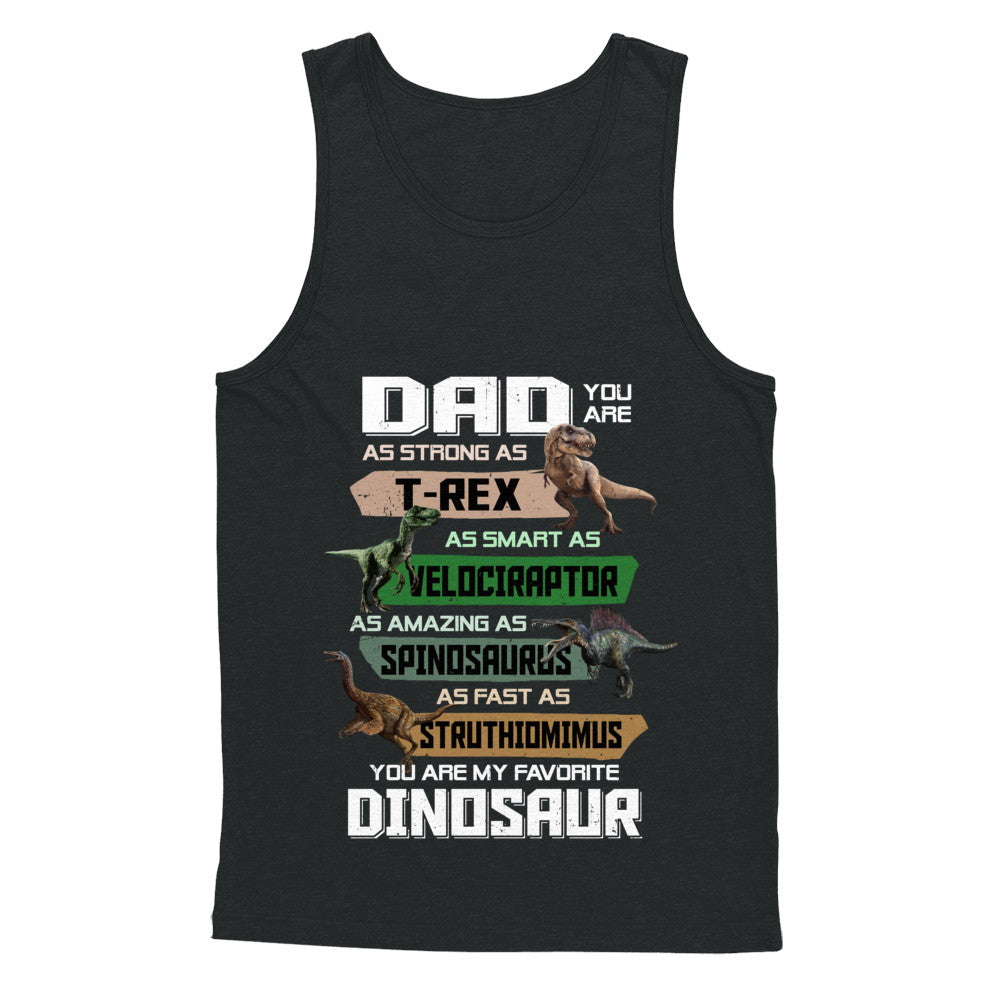2a8dc507 Dad You're My Favorite Dinosaur T-Rex Fathers Day Shirt & Hoodie ...