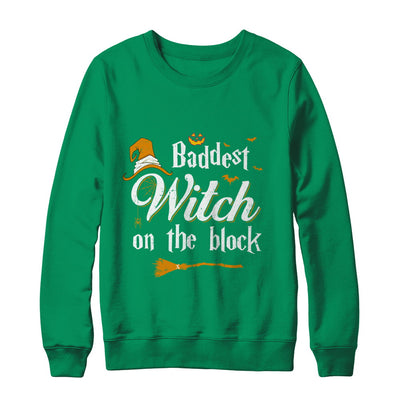 Baddest Witch On The Block T-Shirt & Sweatshirt | Teecentury.com