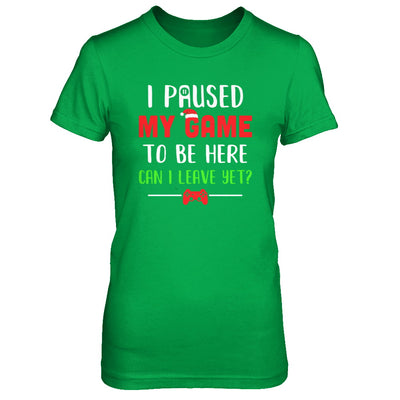 Christmas I Paused My Game To Be Here Can I Leave Yet Gamer T-Shirt & Sweatshirt | Teecentury.com