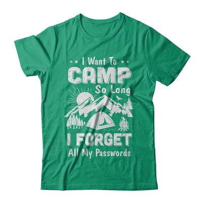 I Want To Camp So Long I Forget All My Passwords Camping T-Shirt & Hoodie | Teecentury.com