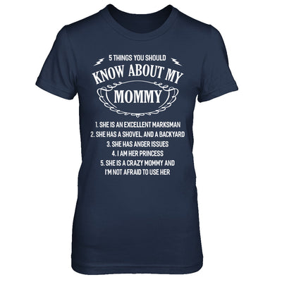 5 Things You Should Know About My Mommy Daughter T-Shirt & Sweatshirt | Teecentury.com