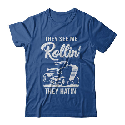 They See Me Rollin They Hatin Funny Lawn Mower T-Shirt & Hoodie | Teecentury.com