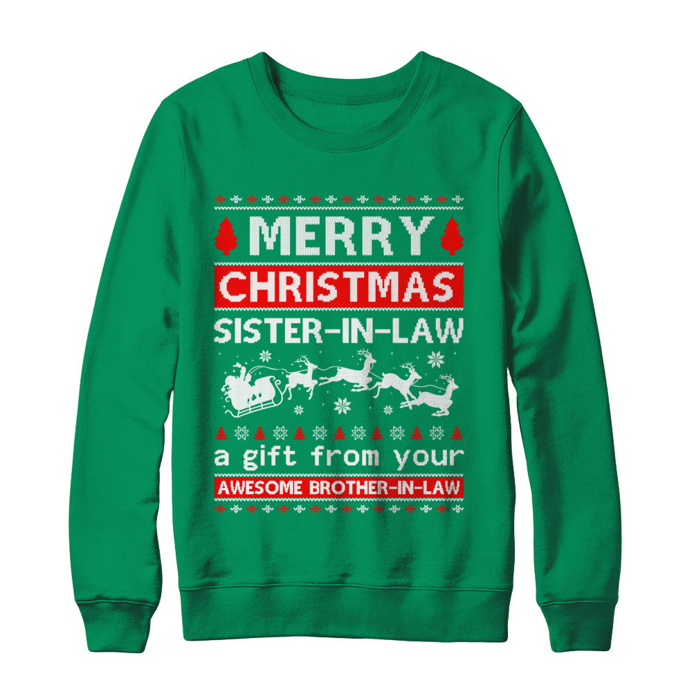 Christmas Gifts For Brother And Sister In Law.Merry Christmas Sister In Law A Gift From Your Brother In Law Sweater Shirt Sweatshirt