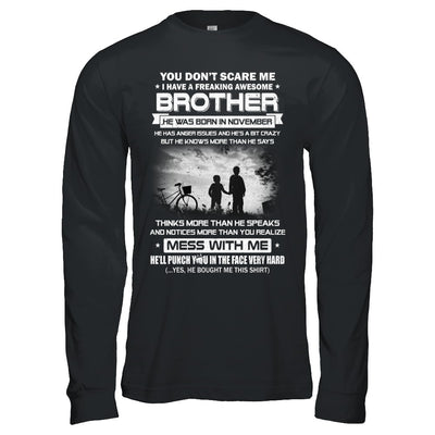 Freaking Awesome Brother He Was Born In November Sister T-Shirt & Hoodie | Teecentury.com