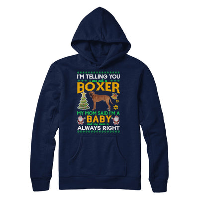 I Am Not A Boxer My Mom Said I'm A Baby T-Shirt & Sweatshirt | Teecentury.com