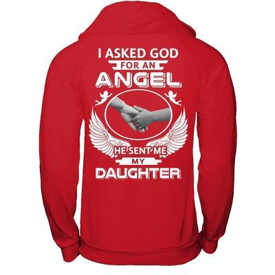 I Asked God For An Angel He Sent Me My Daughter T-Shirt & Hoodie | Teecentury.com