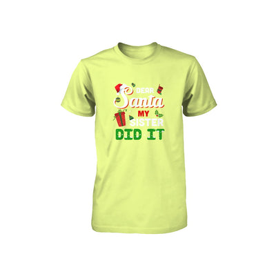 Dear Santa My Sister Did It Christmas Brother Youth T-Shirt & Sweatshirt | Teecentury.com