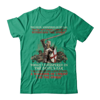 Knight Templar I Am A Child Of God A Warrior Of Christ I Am The Storm T-Shirt & Hoodie | Teecentury.com