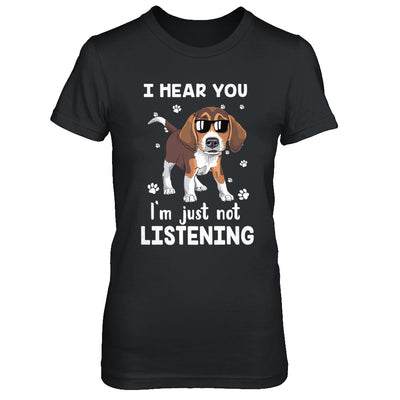 I Hear You I'm Just Not Listening Funny Beagle T-Shirt & Hoodie | Teecentury.com
