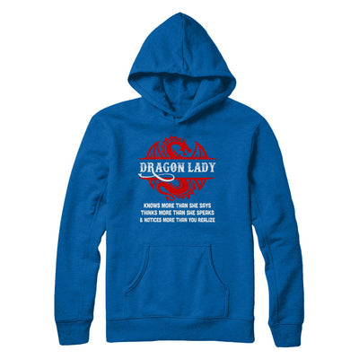 Dragon Lady Knows More Than She Says Thinks Speaks Notices T-Shirt & Hoodie | Teecentury.com
