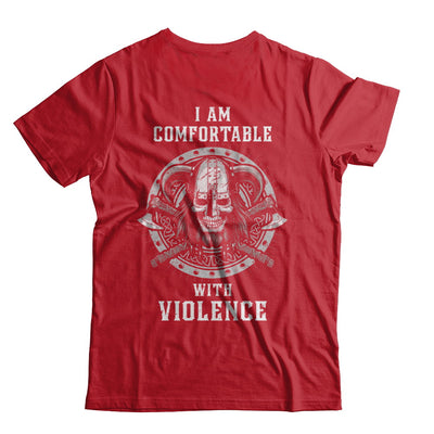 I Am Comfortable With Violence Valhalla Viking T-Shirt & Hoodie | Teecentury.com