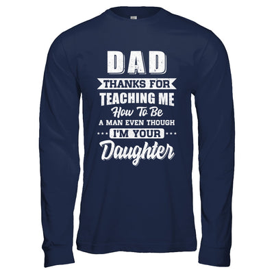 Dad Thank You For Teaching Me How To Be A Man Fathers Day T-Shirt & Hoodie | Teecentury.com