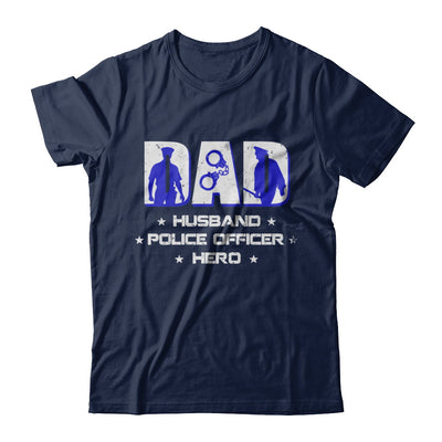 Dad Husband POLICE OFFICER Hero PoliceMan Fathers Day T-Shirt & Hoodie | Teecentury.com