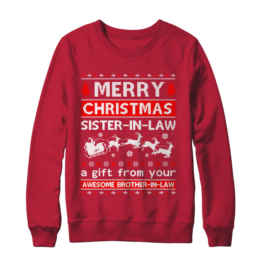 Merry Christmas Sister In Law A Gift From Your Brother In Law Sweater Shirt Sweatshirt Teecentury Com