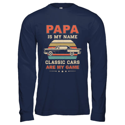Vintage Papa Is My Name Class Cars Are My Game Fathers Day T-Shirt & Hoodie | Teecentury.com