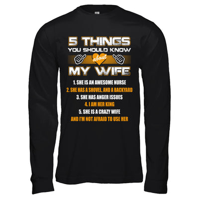 5 Things You Should Know About My Wife She Is Awesome Nurse T-Shirt & Hoodie | Teecentury.com