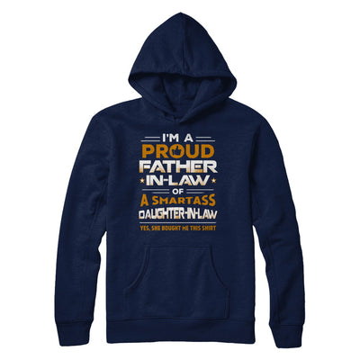Proud Father-In-Law Of A Smartass Daughter-In-Law T-Shirt & Hoodie | Teecentury.com