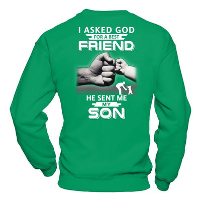I Asked God For A Best Friend He Sent Me My Son T-Shirt & Hoodie | Teecentury.com