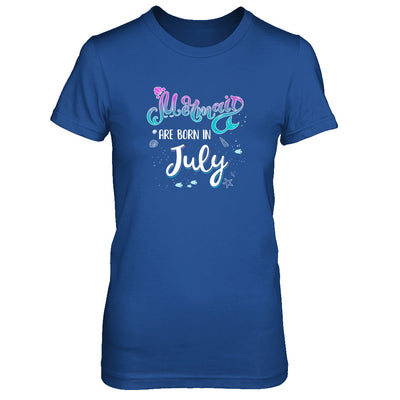 Mermaids Are Born In July Birthday Girl Gift T-Shirt & Tank Top | Teecentury.com