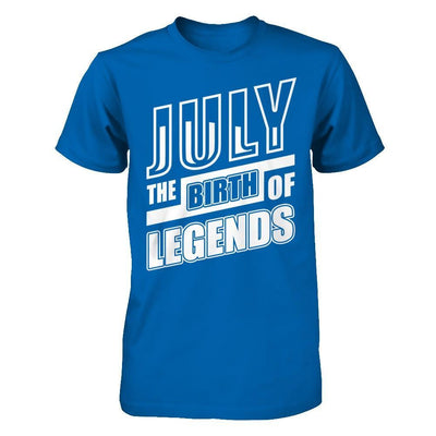 July The Birth Of Legends T-Shirt & Hoodie | Teecentury.com