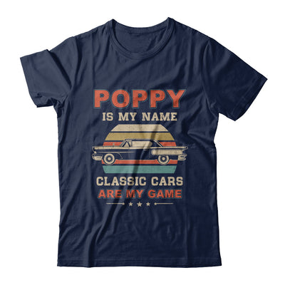 Vintage Poppy Is My Name Class Cars Are My Game Fathers Day T-Shirt & Hoodie | Teecentury.com