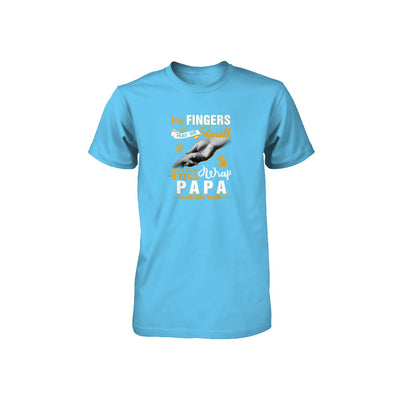 My Fingers May Be Small But I Can Still Wrap Papa Youth Youth Shirt | Teecentury.com