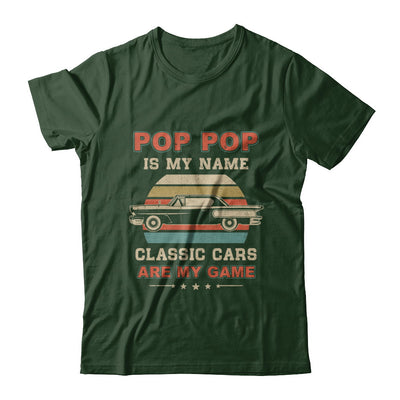 Vintage Pop Pop Is My Name Class Cars Are My Game Fathers Day T-Shirt & Hoodie | Teecentury.com