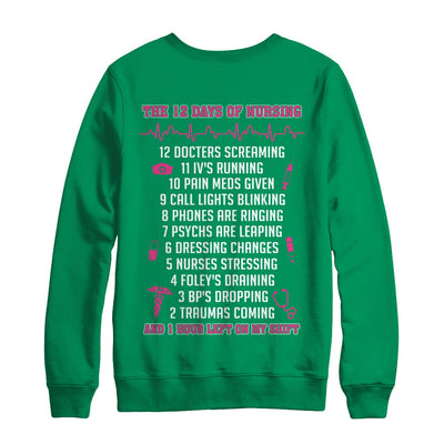 Nurse 12 Days Of Nursing Funny T-Shirt & Sweatshirt | Teecentury.com