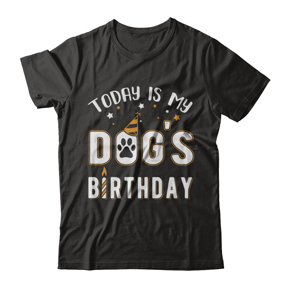 Today Is My Dogs Birthday