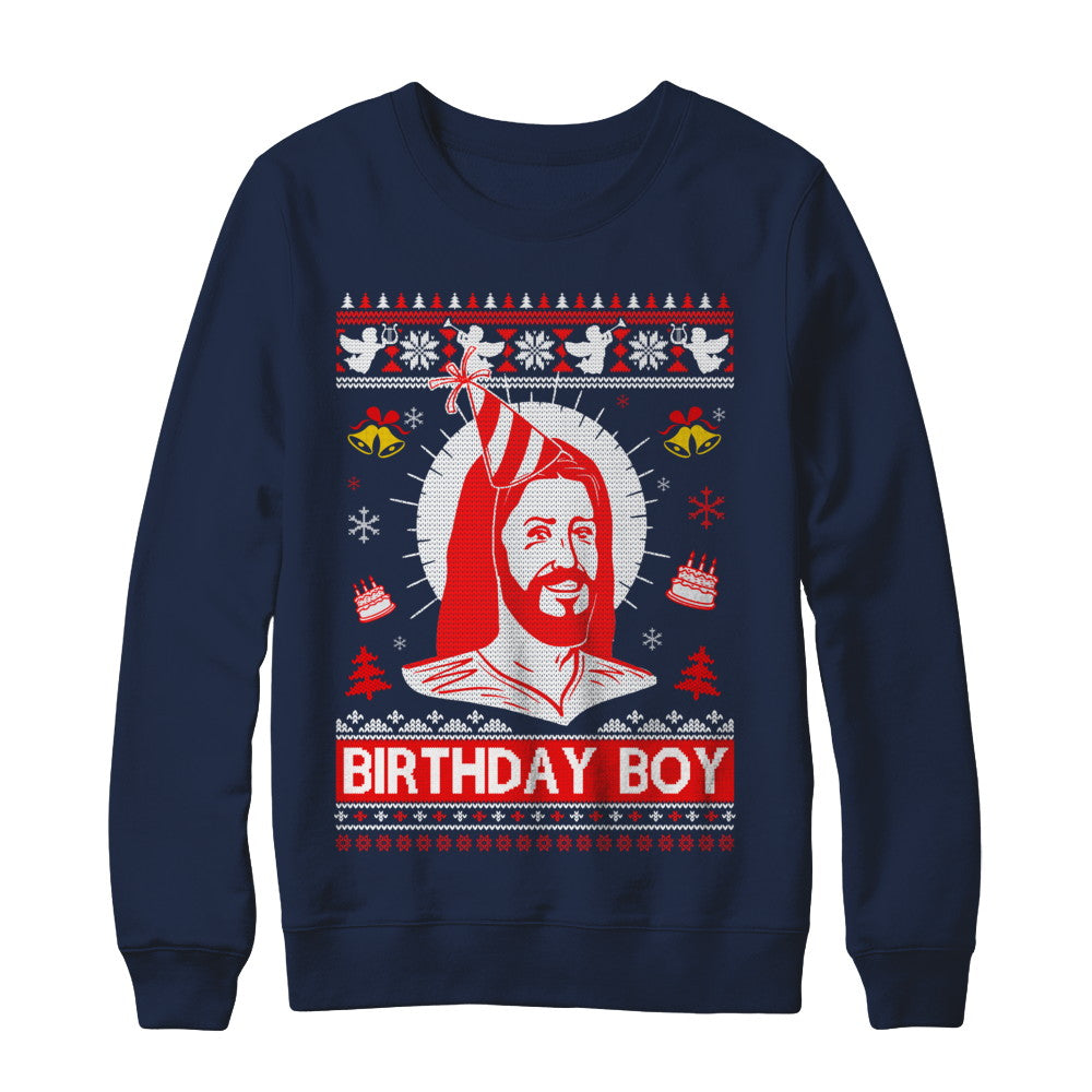 Jesus Birthday Boy Ugly Christmas Sweater Shirt & Sweatshirt ...