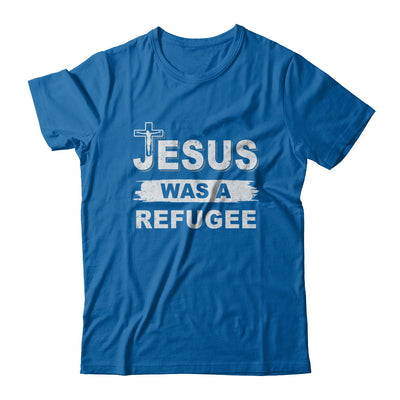 God Jesus Was A Refugee Christians Distressed T-Shirt & Hoodie | Teecentury.com