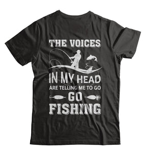 The Voices In My Head Are Telling Me To Go Fishing T-Shirt & Hoodie | Teecentury.com
