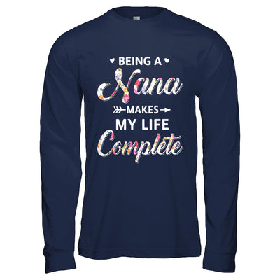 Being A Nana Makes My Life Complete Mothers Day T-Shirt & Hoodie | Teecentury.com