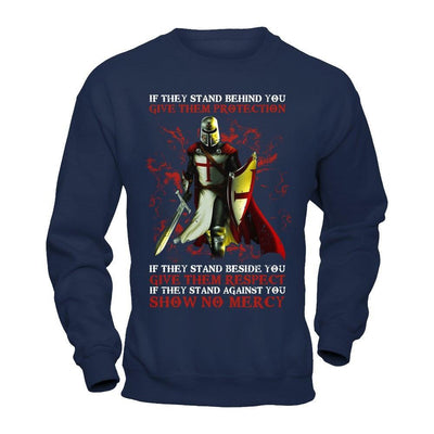 Knight Templar If They Stand Behind You Give Them Protection T-Shirt & Hoodie | Teecentury.com