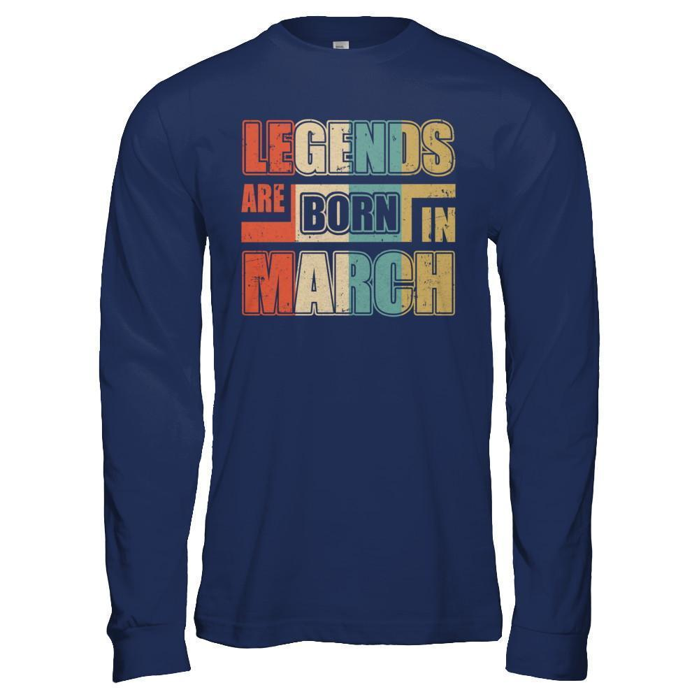 3076a8f76 Classic Vintage Legends Are Born In March Birthday Shirt & Hoodie ...