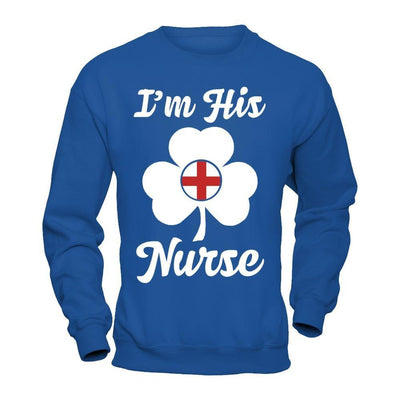 I'm His Nurse Saint Patrick's Day T-Shirt & Hoodie | Teecentury.com