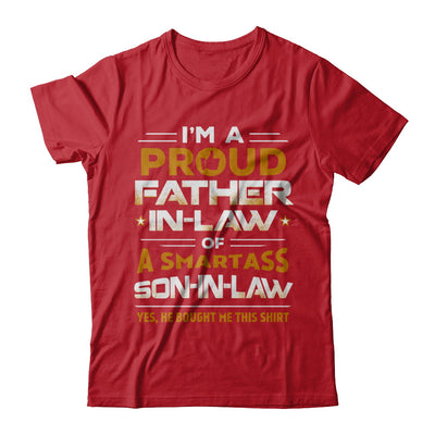 Proud Father-In-Law Of A Smartass Son-In-Law T-Shirt & Hoodie | Teecentury.com