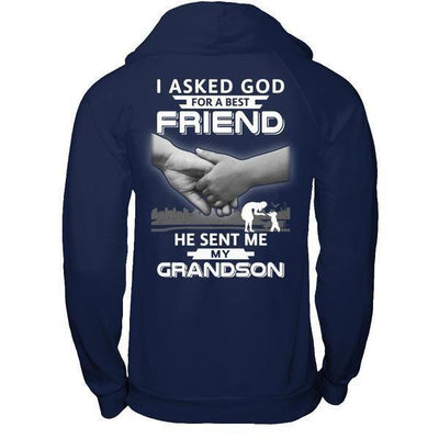I Asked God For A Best Friend He Sent Me My Grandson T-Shirt & Hoodie | Teecentury.com