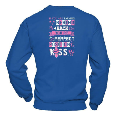 If You Are Talking Behind My Back T-Shirt & Hoodie | Teecentury.com
