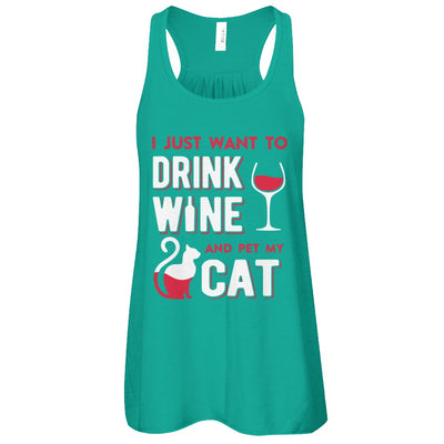 I Just Want To Drink Wine And Pet My Cat T-Shirt & Tank Top | Teecentury.com