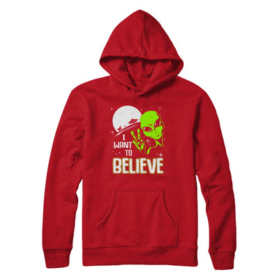 I Want To Believe Alien Ufo T-Shirt & Hoodie | Teecentury.com