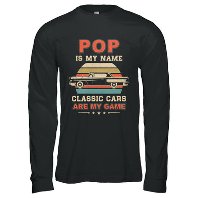 Vintage Pop Is My Name Class Cars Are My Game Fathers Day T-Shirt & Hoodie | Teecentury.com