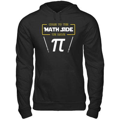 Come To The Math Side We Have Pi Day 2019 T-Shirt & Hoodie | Teecentury.com