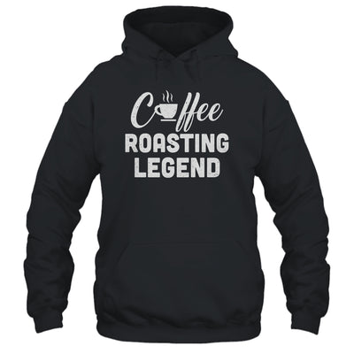 Coffee Roasting Legend Coffee Preparation Lover Gift T-Shirt & Tank Top | Teecentury.com