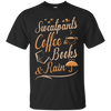 Sweatpants Coffee Books And Rain T Shirt T-Shirt & Hoodie | Teecentury.com